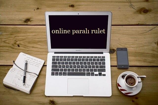 online parali rulet nedir
